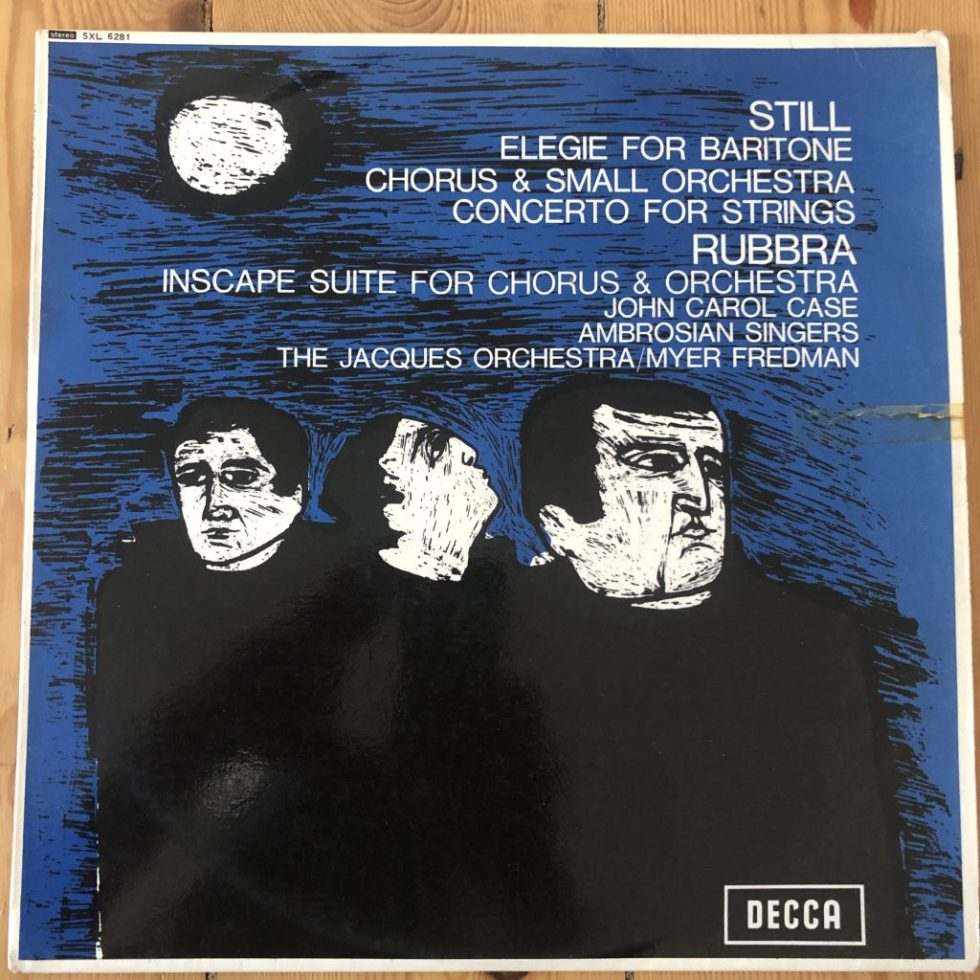 SXL 6281 Still Elegie, Concerto / Rubbra Choral Suite / Fredman etc. W/B