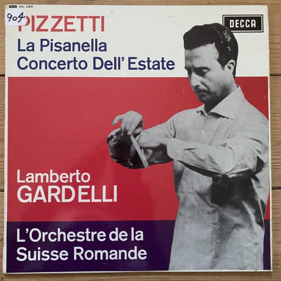 SXL 6268 Pizzetti La Pisanella etc. / Gardelli W/B