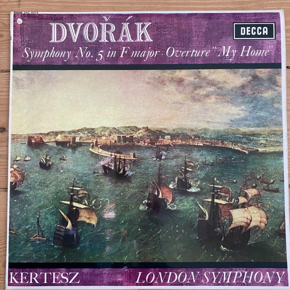 "SXL 6273 Dvorak Symphony No. 5, Overture ""My Home"" / Kertesz / LSO W/B"