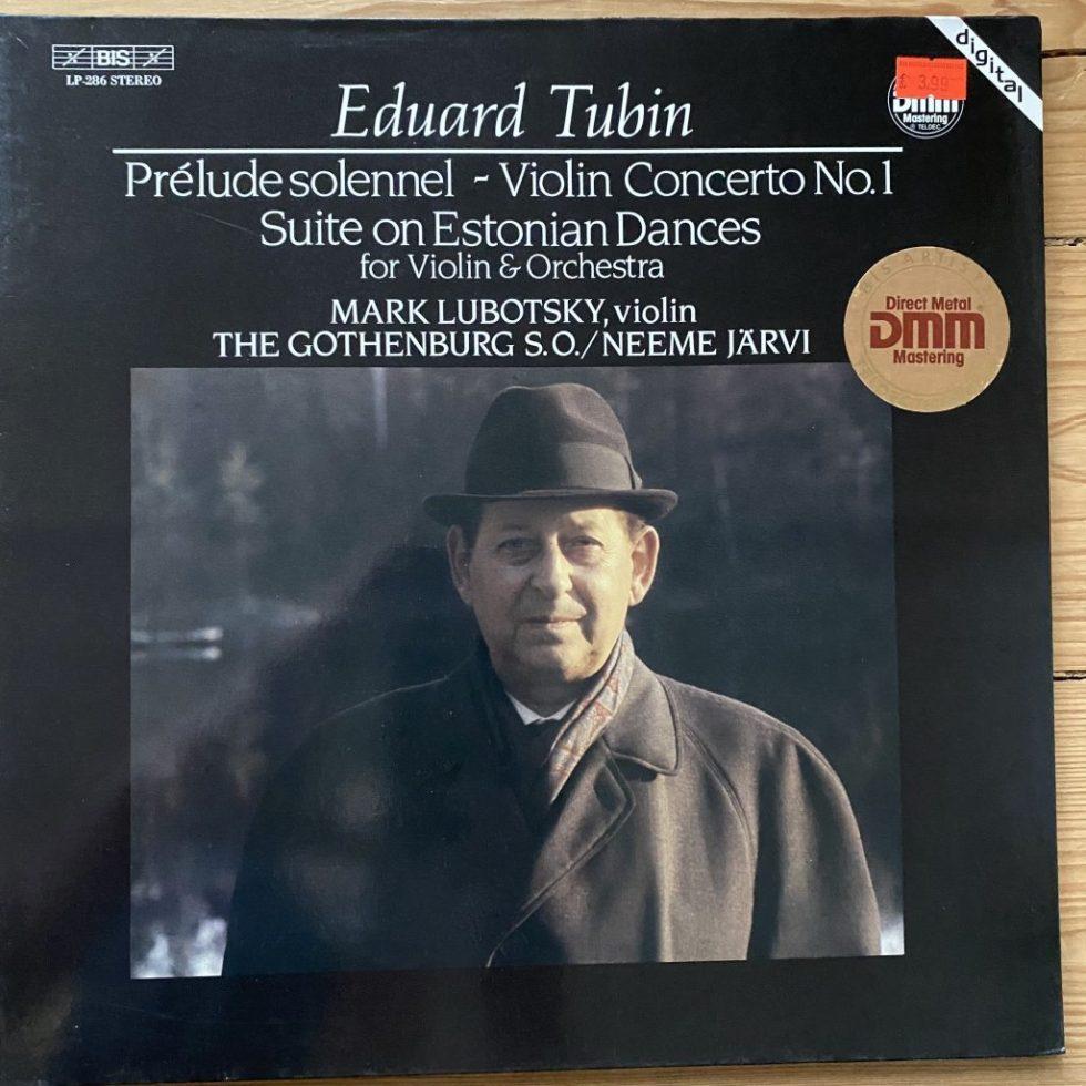BIS-LP-286 Tubin Violin Concerto No. 1 etc. / Mark Lubotsky
