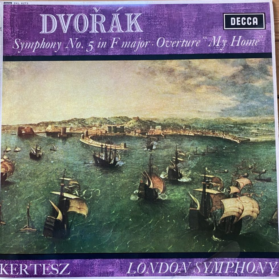 SXL 6273 Dvorak Symphony No 5 / Overture My Home / Kertesz / LSO W/B