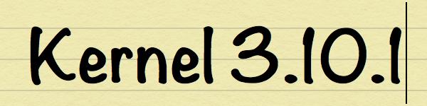 Kernel 3.10.1
