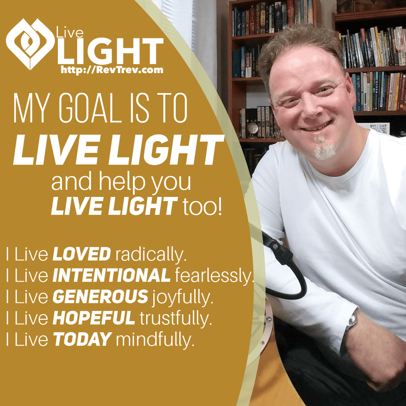 My plan is to live LIGHT