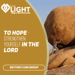 To Hope - Strengthen yourself in the Lord