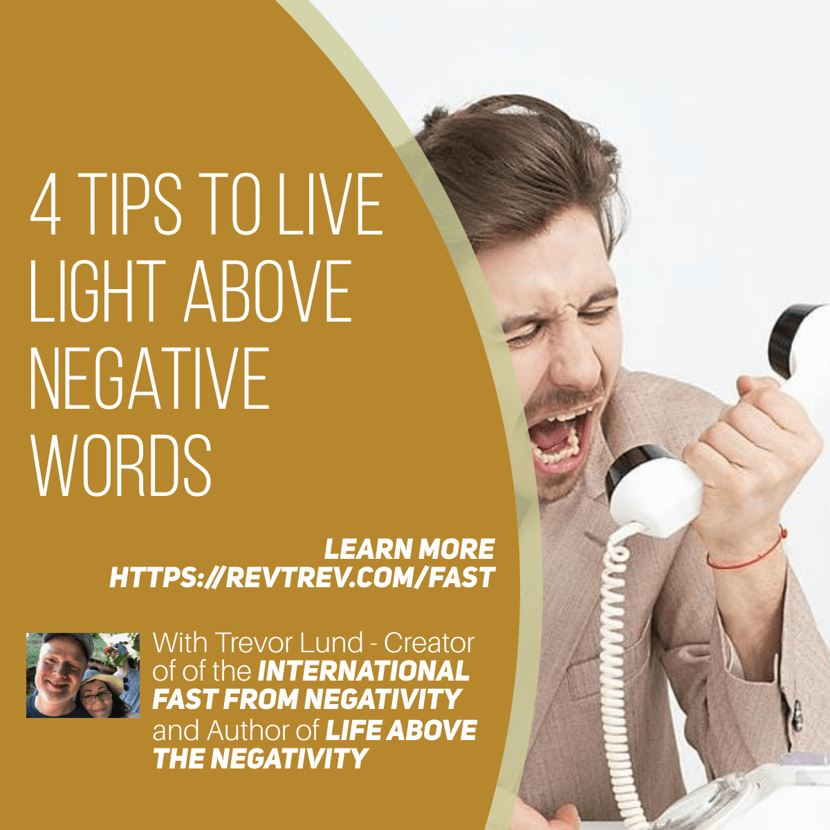 4 Tips to Live LIGHT Above Negative Words via @trevorlund