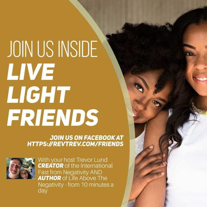 Live LIGHT Friends