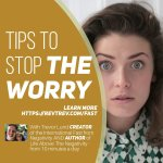 4 Tips to stop the worry