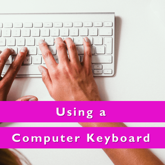 Using a Computer Keyboard Level 1