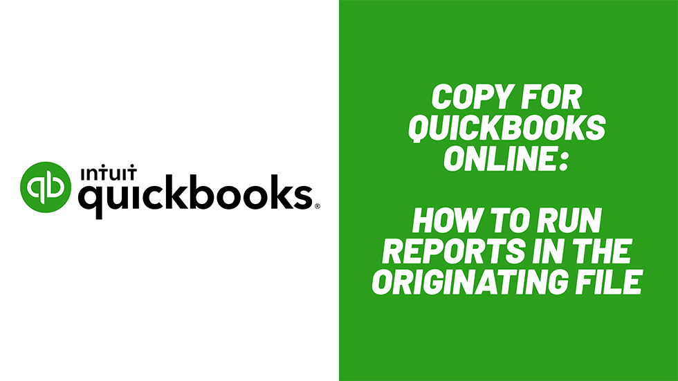 How to Run and Export Reports in the Originating QuickBooks Online File