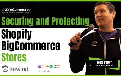 A Guide to Securing Shopify, Shopify Plus, and BigCommerce Stores