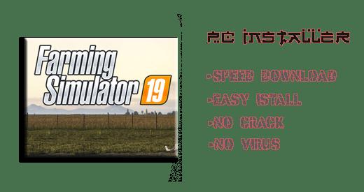 Farming Simulator 19 PC Installer Futures