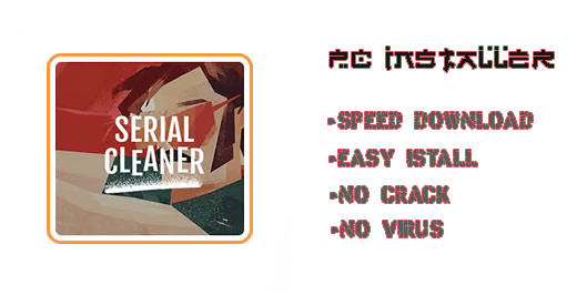 Serial Cleaner PC Installer Futures