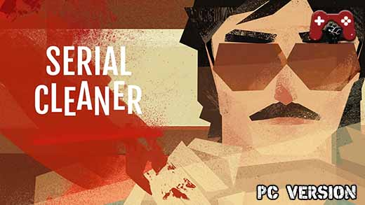 Serial Cleaner Full Game Download
