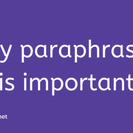 What is the purpose of paraphrasing?