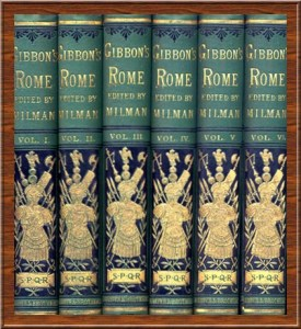 """""""The History of the Decline and Fall of the Roman Empire"""" by Gibbon (1789)"""