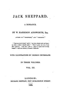 Title Page to Jack Sheppard (1839) by William Harrison Ainsworth [Source: Project Gutenberg].