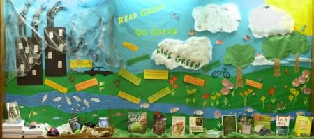 """Read Green, Go Green, Live Green"" display"