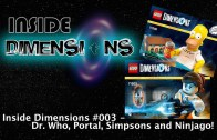 Inside Dimensions #003 – Dr. Who, Portal, Simpsons and Ninjago!
