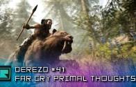 DeREZD #041 – Far Cry Primal