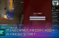 Minecraft Friday #004 – Fresh Start!