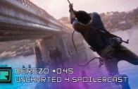 DeREZD #045 – Uncharted 4 SPOILERCAST