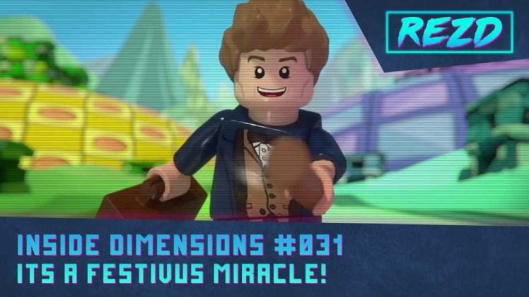 Inside Dimensions #031 – It's a Festivus Miracle!