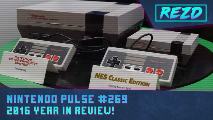 Nintendo Pulse #269 – 2016 Year in Review