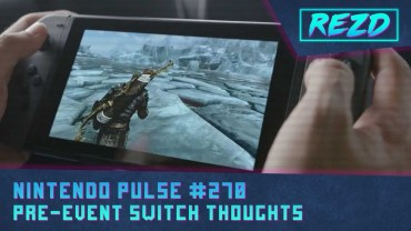 Nintendo Pulse #270 – Pre-Event Switch Thoughts