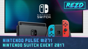 Nintendo Pulse #271 – Nintendo Switch Event 2017