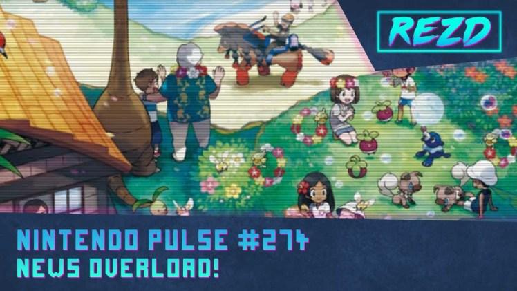 Nintendo Pulse #274 – News Overload!