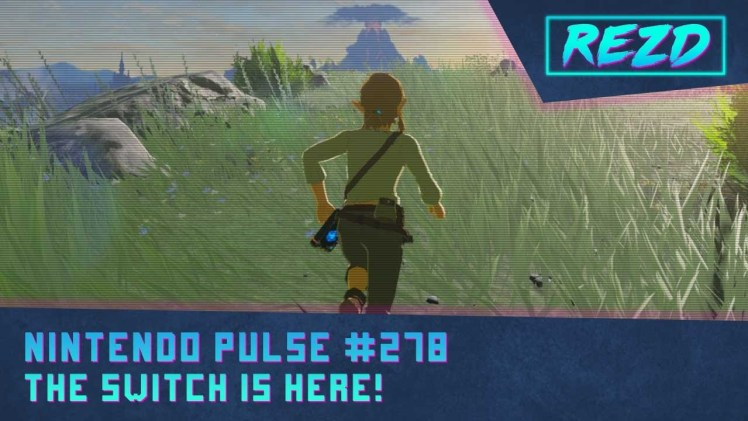 Nintendo Pulse #278 – The Switch is Here!