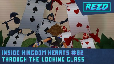 Inside Kingdom Hearts Chapter 02 – Through the looking glass