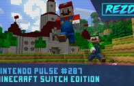 Nintendo Pulse #287 – Minecraft Switch Edition