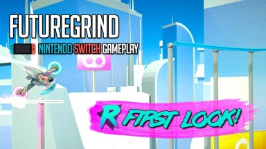 FutureGrind - First Look - Nintendo Switch