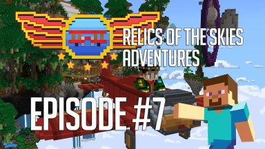 Relics of the Skies - Episode 7 - Journey to the Mistfall Temple