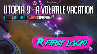 UTOPIA 9 - A Volatile Vacation - First Look - Nintendo Switch #Utopia9Switch
