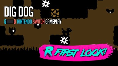 Dig Dog - First Look - Nintendo Switch Gameplay