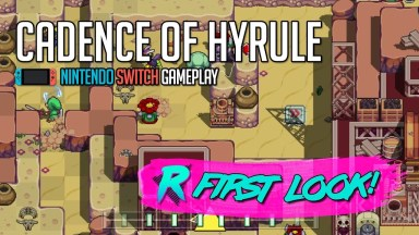 Cadence of Hyrule - First Look - Nintendo Switch Gameplay