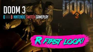 DOOM 3 - First Look - Nintendo Switch Gameplay