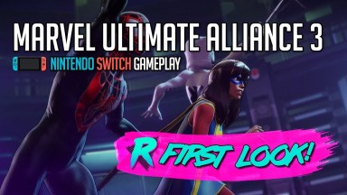 Marvel Ultimate Alliance 3 - First Look - Nintendo Switch Gameplay
