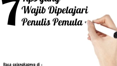 7 Tips Penulis - Rezky Firmansyah7 Tips Penulis - Rezky Firmansyah