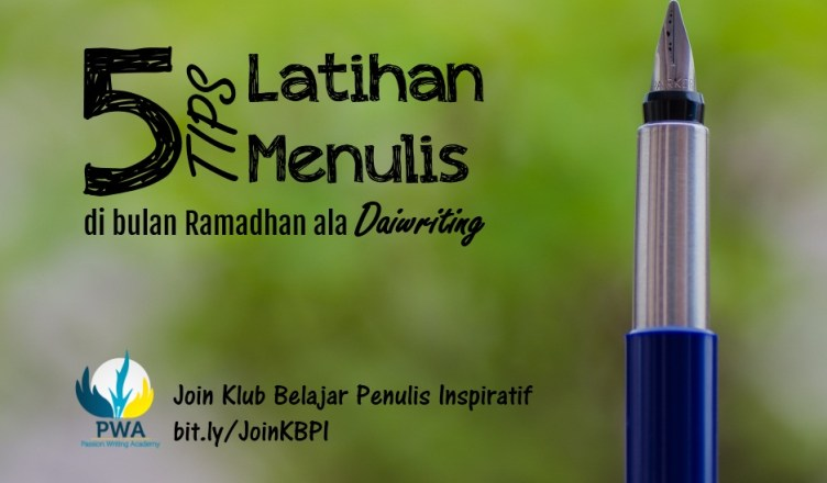 Tips menulis daiwriting 2