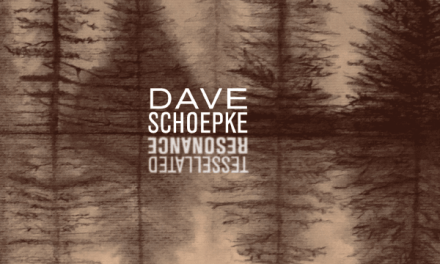 "Drummer Dave Schoepke To Release Second Solo Drum Album ""Tessellated Resonance"" Aug 5, 2020"