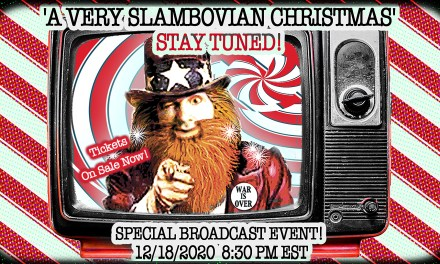 A Very Slambovian Christmas Broadcast Tickets On-Sale NOW!