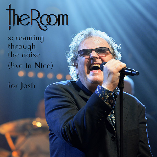 The Room Release Screaming Through the Noise (Live in Nice) Single as Tribute to Joshua Willson