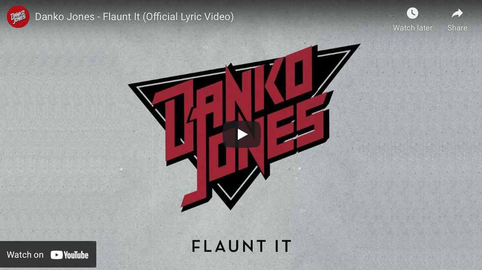 """DANKO JONES SHARE NEW 'FAN-ONLY' SINGLE """"FLAUNT IT"""" – WITH LYRIC VIDEO TO COMMEMORATE 25TH ANNIVERSARY"""