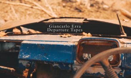 "Italian Composer, Multi-instrumentalist & Visual Artist Giancarlo Erra Returns With Spellbinding New Album ""Departure Tapes"""