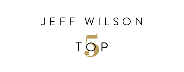 Jeff Wilson's Top 5