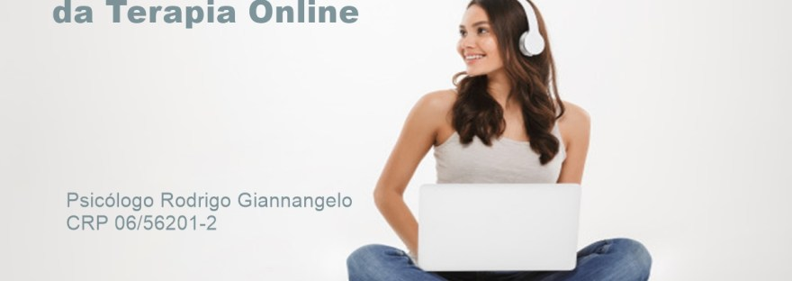 O Novíssimo Semblante da Terapia Online