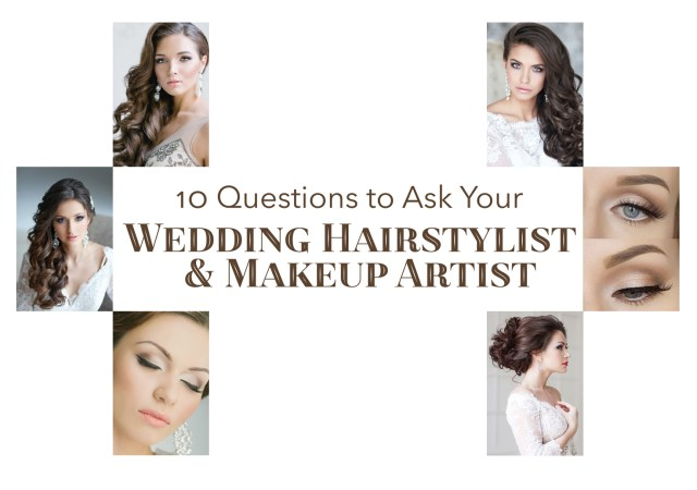 10 questions to ask your wedding hairstylist & makeup artist
